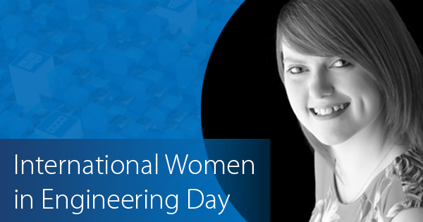 Profile of Kayleigh Jones – International Women in Engineering Day