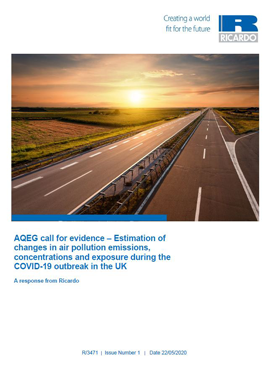 AQEG Call for Evidence – Estimation of changes in air pollution emissions, concentrations and exposure during the COVID-19 outbreak in the UK