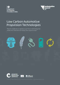 Low Carbon Automotive Propulsion Technologies: The UK's capability to capitalise upon future technology-led research-to-manufacture supply chain opportunities