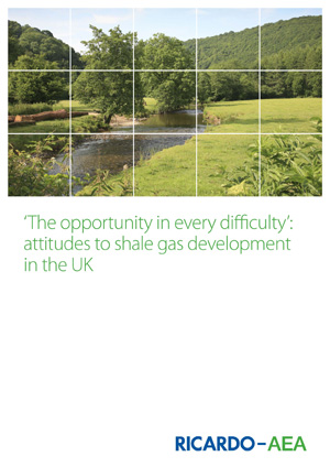 The report, 'The opportunity in every difficulty': attitudes to shale gas development in the UK, is available from Ricardo-AEA's website together with a recording of its recent webinar on the subject