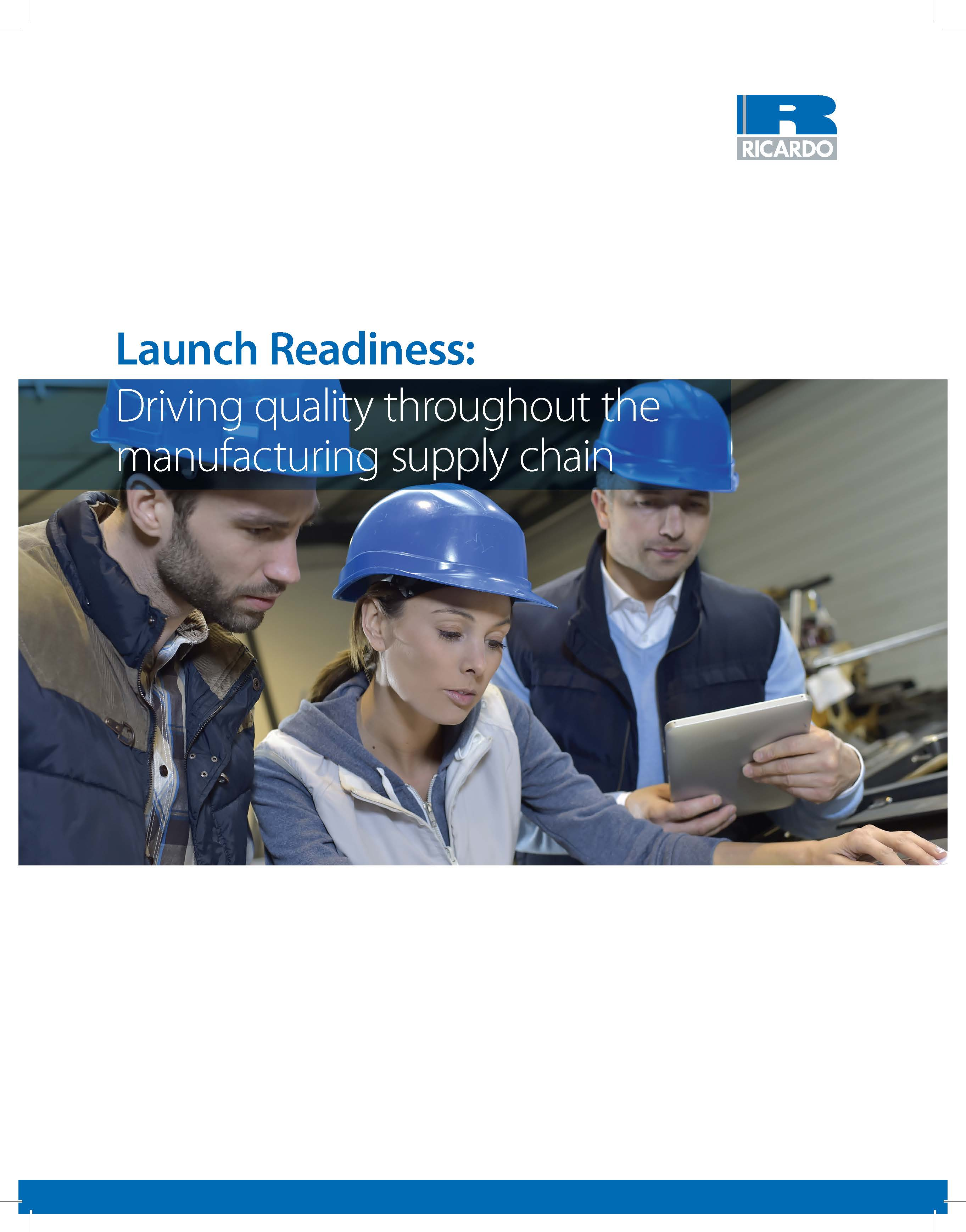 Launch Readiness: Driving quality throughout the manufacturing supply chain