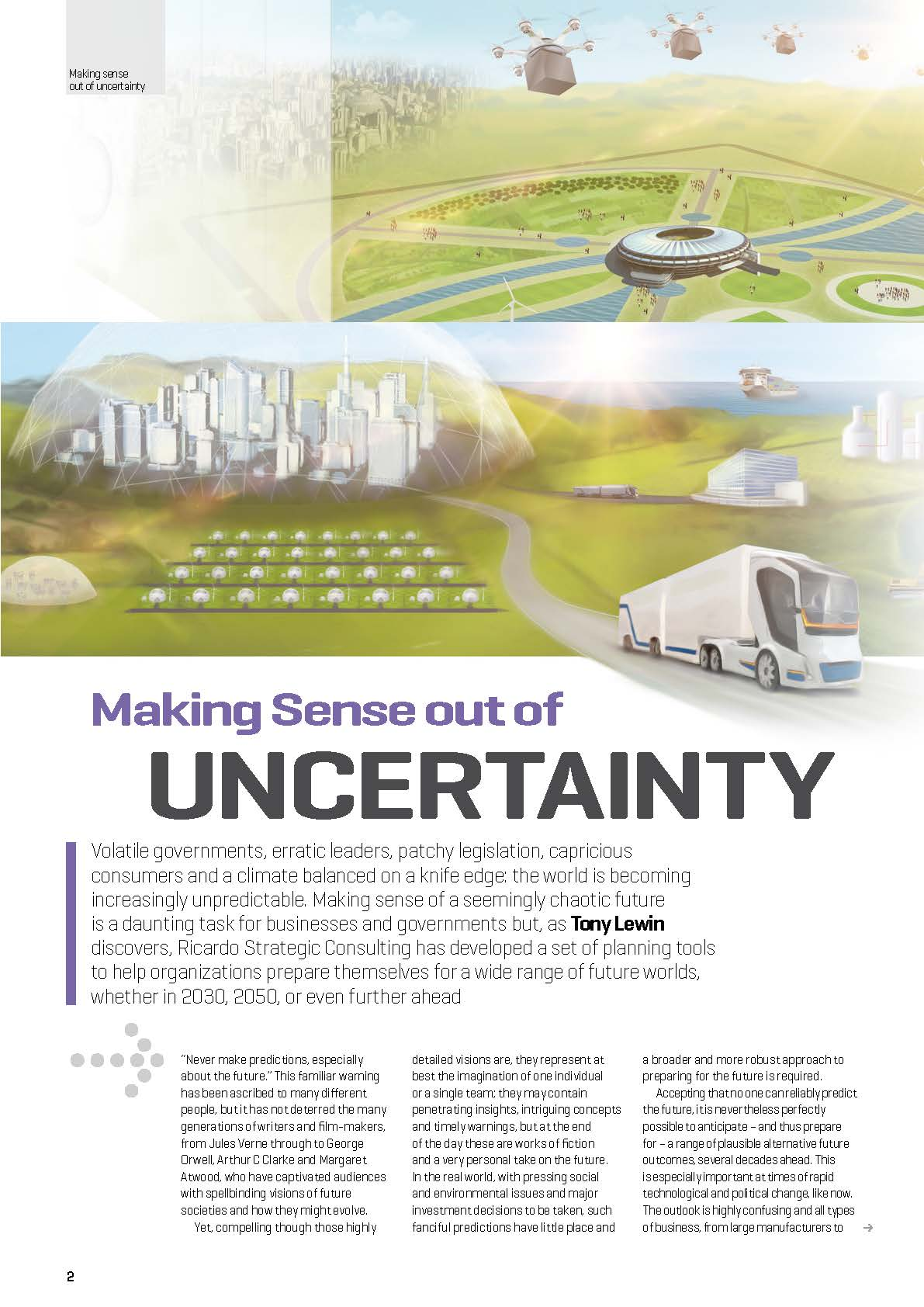 Making sense out of uncertainty