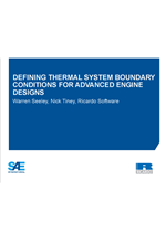 Defining thermal system boundary conditions for advanced engine designs