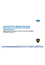 Valvetrain friction - modeling, analysis and measurement of a high performance engine valvetrain system